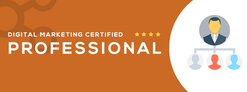 DIGITAL MARKETING CERTIFIED PROFESSIONAL